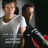 The Bacon Brothers: New Year's Day