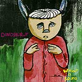 Dinosaur Jr.: Without a Sound