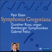 Petr Eben: Symphonia Gregoriana