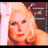 Emme St. James/Emme St. James and Her Jazz Gentlemen: Emme St. James and Her Jazz Gentlemen