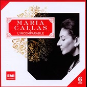 Maria Callas: L'Incomparable
