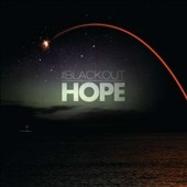 The Blackout: Hope [Digipak]