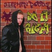 Stephen Dodds: Do It Right [PA]
