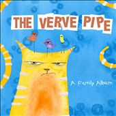 The Verve Pipe: A  Family Album *