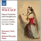 William Vincent Wallace: Piano Music, Vol. 1 - Opera Fantasies / Rosemary Tuck & Richard Bonynge, pianos