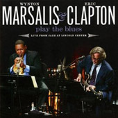 Eric Clapton/Wynton Marsalis: Play the Blues: Live from Jazz at Lincoln Center [CD/DVD]