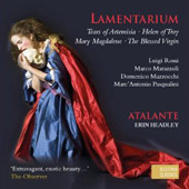 Lamentarium / works by Rossi, Marazzoli, Mazzocchi, Pasquinni / Atalante
