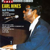 Earl Hines: Just Friends