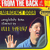 Bill Harley: From the Back of the Bus [Digipak]
