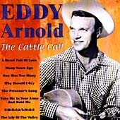 Eddy Arnold: Cattle Call [Country Stars]