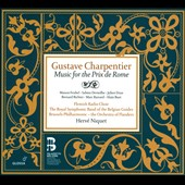 Gustave Charpentier: Music for the Prix de Rome