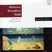 Debussy, Borodine, Wolf: String Quartets / Quartour Alcan