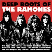 Various Artists: Deep Roots of the Ramones [Digipak]