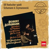 Ulf Hoelscher plays Schumann and Szymanowski