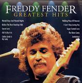 Freddy Fender: Greatest Hits [Intercontinental]