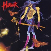 Hawk (Heavy Metal): Hawk