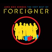 Foreigner: Juke Box Heroes: The Very Best of Foreigner