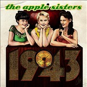 The Apple Sisters: 1943
