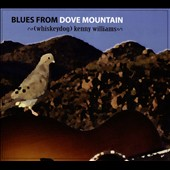Kenny Williams: Blues From Dove Mountain