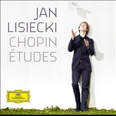 Chopin: Etudes / Jan Lisiecki, piano