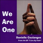 Danielle Coulanges: We Are One [Single]