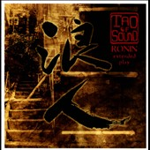 Tao of Sound: Ronin [EP] [6/2013]