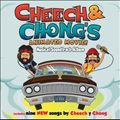 Cheech & Chong: Cheech & Chong's Animated Movie [Musical Soundtrack Album]