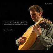 The Two Francescos: Francesco Spinacino & Francesco da Milano - works for lute / Peter Croton, lute