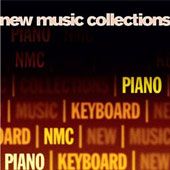 New Music Collections, Vol. 4: Piano - works by Philip Mead, Huw Watkins, Stephen Montague and Rolf Hind