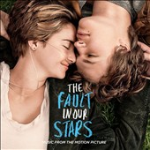 Various Artists: The Fault in Our Stars [Original Motion Picture Soundtrack]