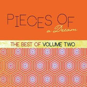 Pieces of a Dream: The  Best of, Vol. 2