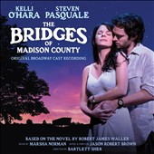 Original Soundtrack: The Bridges of Madison County [Original Broadway Cast Recording]