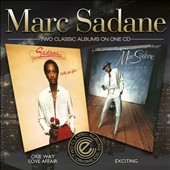 Marc Sadane: One Way Love Affair/Exciting
