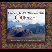 Quraishi: Mountain Melodies: Rubab Music of Afghanistan [Digipak] [7/22]