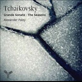 Tchaikovsky: Grande Sonate; The Seasons / Alexander Paley, piano