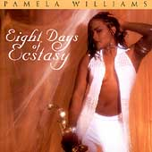 Pamela Williams: Eight Days of Ecstasy