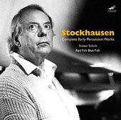Stockhausen: Complete Early Percussion Works / Steven Schick, Red Fish Blue Fish