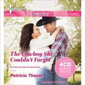 Patricia Thayer: The Cowboy She Couldn't Forget