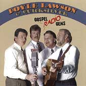 Doyle Lawson & Quicksilver: Gospel Radio Gems