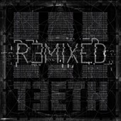 3teeth: Remixed [Digipak]
