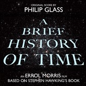 Philip Glass: A Brief History of Time [Original Score] [Digipak]