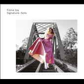 Fiona Joy: Signature - Solo [Digipak]
