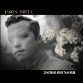 Jason Isbell: Something More Than Free [Slipcase] *