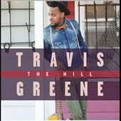 Travis Greene: The  Hill