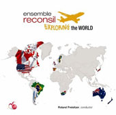 Exploring the World - works by 84 contempoary composers from 15 countries / Ensemble Reconsil [14 CDs]