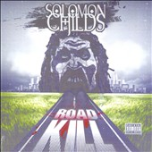 Solomon Childs: Road Kill [PA]