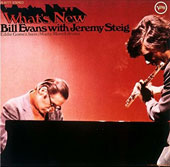 Jeremy Steig/Bill Evans (Piano): What's New