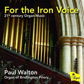 For the Iron Voice: 21st Century Organ Music