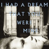 Hamilton Leithauser/Rostam: I Had a Dream That You Were Mine