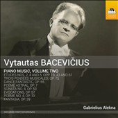 Vytautas Bacevicius (1905-1970): Piano Music, Vol. 2 - Poems, Etudes, Evocations, Dance Fantastic, Three Musical Thoughts Op. 75 & Sonata No. 4 Op. 53 / Gabrielius Alekna, piano